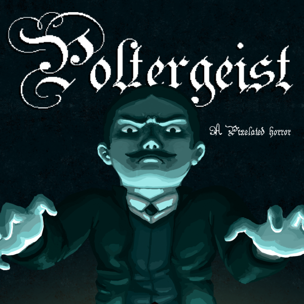 Poltergeist: A Pixelated Horror Review